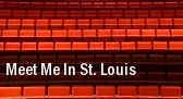 Meet Me In St. Louis Waukegan tickets