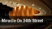 Miracle on 34th Street Au tickets