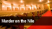 Murder on the Nile Macomb Center For The Performing Arts tickets
