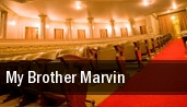 My Brother Marvin New York tickets