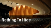 Nothing To Hide Audrey Skirball Kenis Theater tickets