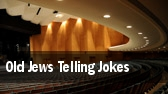 Old Jews Telling Jokes Royal George Theatre tickets