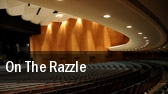 On The Razzle Knoxville tickets