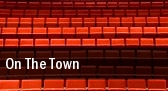 On The Town Florida Theatre Jacksonville tickets