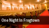 One Night In Frogtown tickets