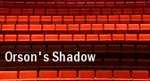 Orson's Shadow The Studio Theatre tickets