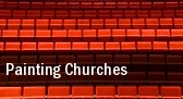 Painting Churches Clurman Theatre tickets