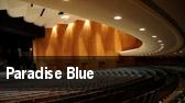 Paradise Blue tickets