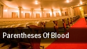 Parentheses Of Blood tickets