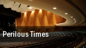 Perilous Times tickets
