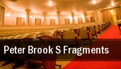 Peter Brook s Fragments tickets