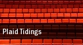 Plaid Tidings Grand Forks tickets