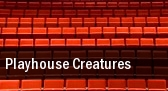 Playhouse Creatures Robert Cohen Theatre tickets