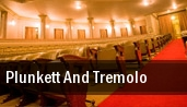 Plunkett And Tremolo tickets
