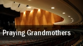 Praying Grandmothers Saenger Theatre tickets