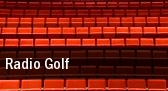 Radio Golf Space Theater tickets