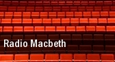 Radio Macbeth Court Theatre tickets