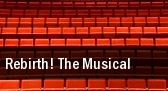 Rebirth! The Musical tickets