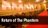 Return of The Phantom tickets