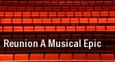 Reunion A Musical Epic Rochester tickets