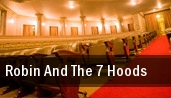 Robin And The 7 Hoods tickets