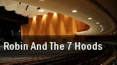 Robin And The 7 Hoods San Diego tickets