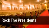 Rock The Presidents Los Angeles tickets
