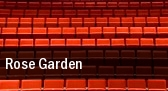 Rose Garden tickets