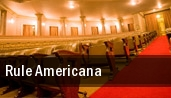 Rule Americana Pollak Theatre tickets