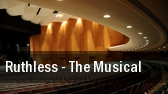 Ruthless - The Musical tickets
