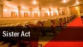 Sister Act Gammage Auditorium tickets