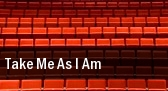 Take Me As I Am Spreckels Theatre tickets