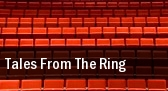 Tales From The Ring Northern Lights Theatre At Potawatomi Casino tickets