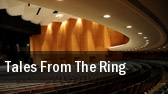 Tales From The Ring tickets