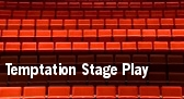 Temptation Stage Play tickets