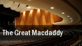 The Great Macdaddy New York tickets