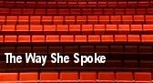 The Way She Spoke New York tickets
