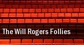 The Will Rogers Follies Oklahoma City tickets
