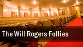 The Will Rogers Follies tickets