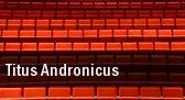 Titus Andronicus Birmingham tickets