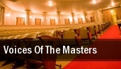 Voices of the Masters tickets