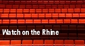 Watch on the Rhine tickets