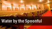 Water by the Spoonful tickets