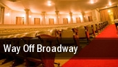 Way Off Broadway tickets