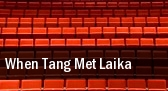 When Tang Met Laika tickets
