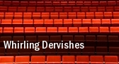 Whirling Dervishes tickets