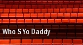 Who s Yo Daddy Indianapolis tickets