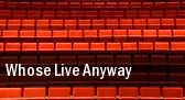 Whose Live Anyway Lied Center For Performing Arts tickets