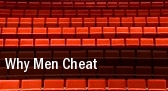 Why Men Cheat Cramton Auditorium tickets