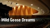 Wild Goose Dreams tickets